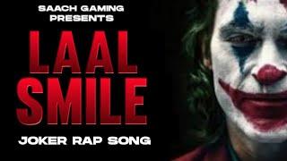 🤡JOKER🤡 : THE RED SMILE | SAACH GAMING | TRIBUTE TO JOAQUIN PHOENIX | JOKER RAP SONG 2021