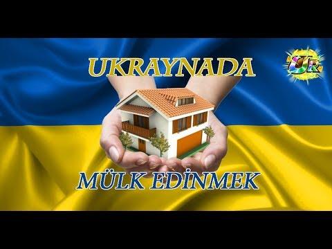 Ukrayna'da Ev,Arsa Mülk Edinmek