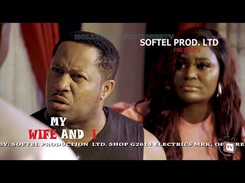 MY WIFE AND I - (Trending New Movie HD) Mike Ezuruonye 2021 Latest Nigerian Nollywood Nigerian Movie