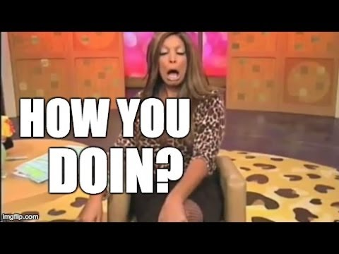 Wendy Williams' Catchphrase - How You Doin'?