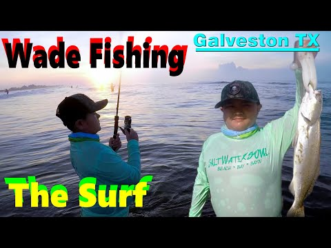 Wade Fishing The Surf With The Kid And Quick How To Fish Galveston Texas Surf