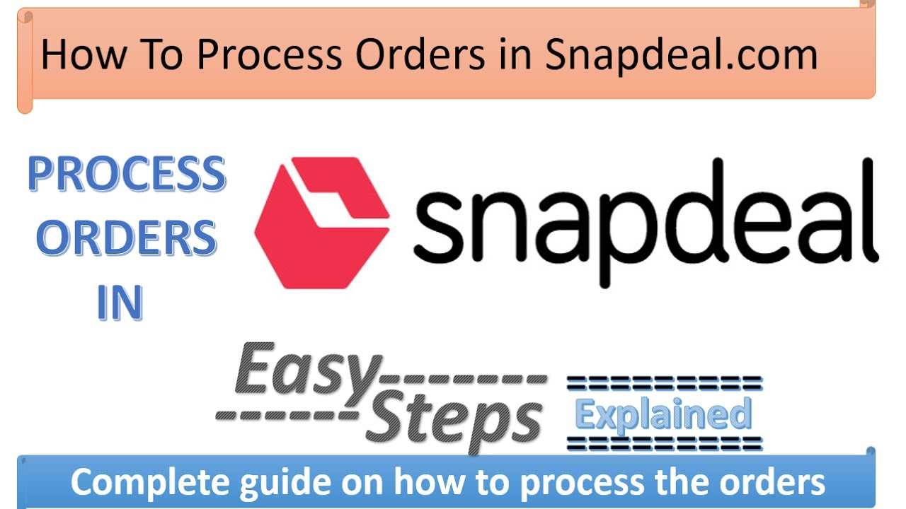 76ca3b656 How To Process Orders in Snapdeal Explained in Hindi - YouTube