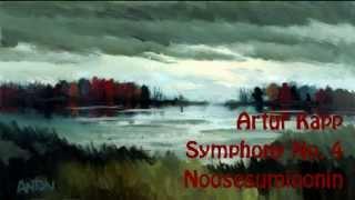 Artur Kapp Symphony No 4 39 Noostesumioonin 39 1948
