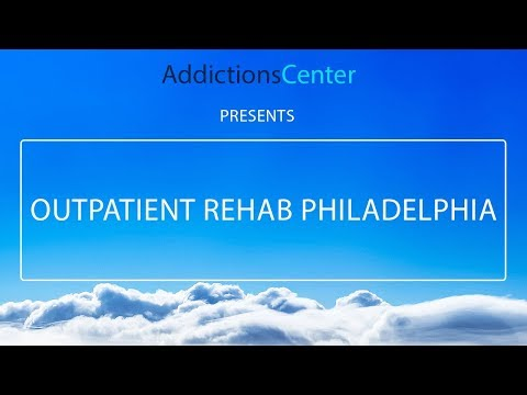 Outpatient Rehab Philadelphia - 24/7 Helpline Call 1(800) 615-1067