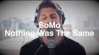 Repeat youtube video Drake - NWTS (Medley) by SoMo
