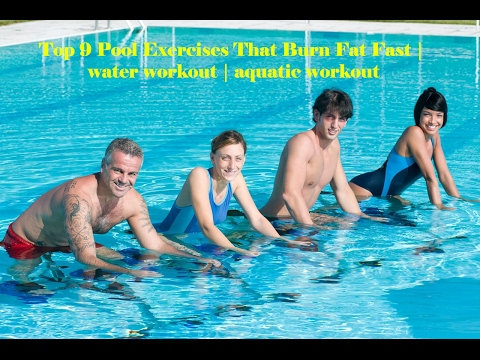 Top 9 Pool Exercises That Burn Fat Fast | water workout | aquatic workout
