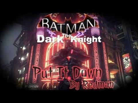 "Batman ""Put It Down"" By Redman"