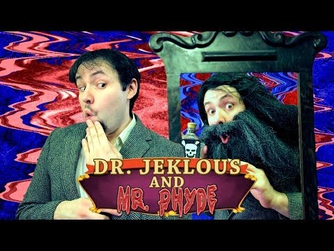 Dr. Jekyll and Mr. Hyde - Phelous