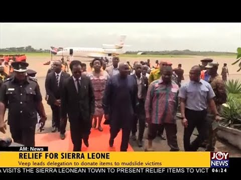 Relief for Sierra Leone - AM News on JoyNews (21-8-17)