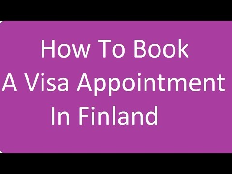 How to book a visa appointment in Finland