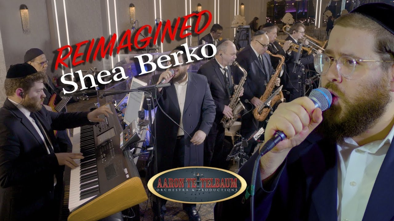 "Shea Berko ""Remaigined"" An Aaron Teitelbaum Production 