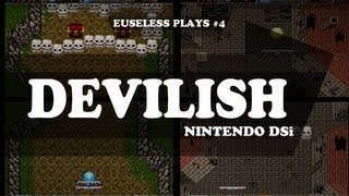 Euseless Plays #4: DEVILISH! (DSi)