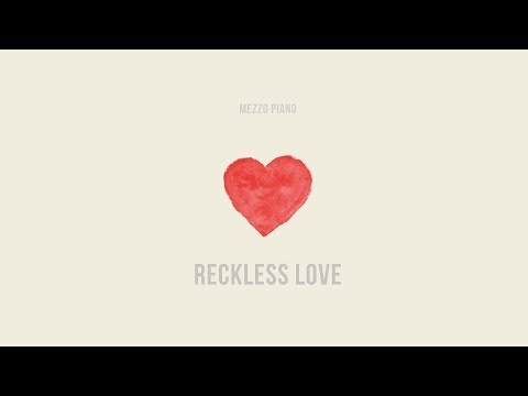 #1 Reckless Love - Mezzo Piano