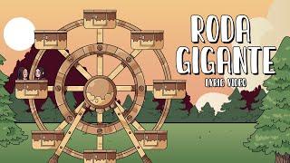 Carol & Vitoria - Roda Gigante (Lyric Video)