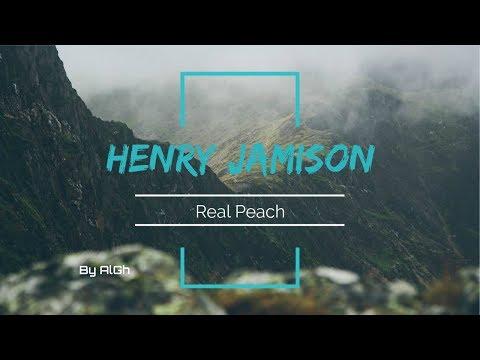 Henry Jamison - Real peach (Lyrics video)