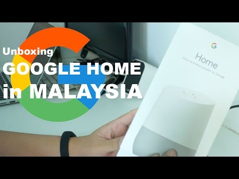 Google Home Unboxing in Malaysia!