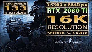 CSGO 16K gameplay | Counter Strike Global Offensive 16K resolution | RTX 2080 Ti