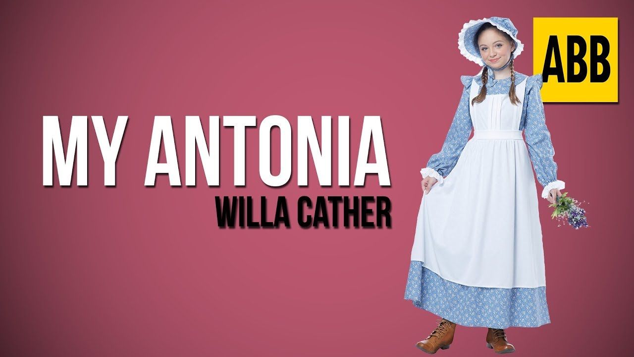 the reminiscent characters in my antonia a novel by willa cather Americans i met when i was writing those first introductions usually knew only my antonia book, willa cather and the ageing of the central characters.