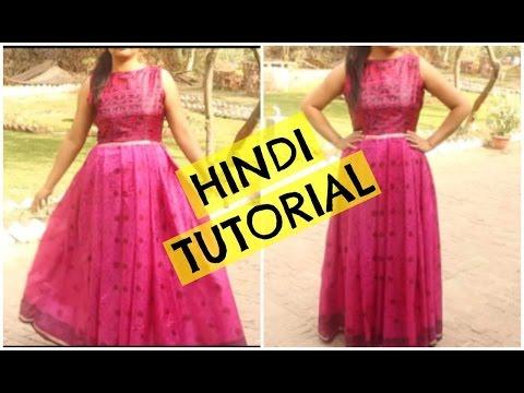 Make Long Gown Dress From Old Saree (Hindi Tutorail)