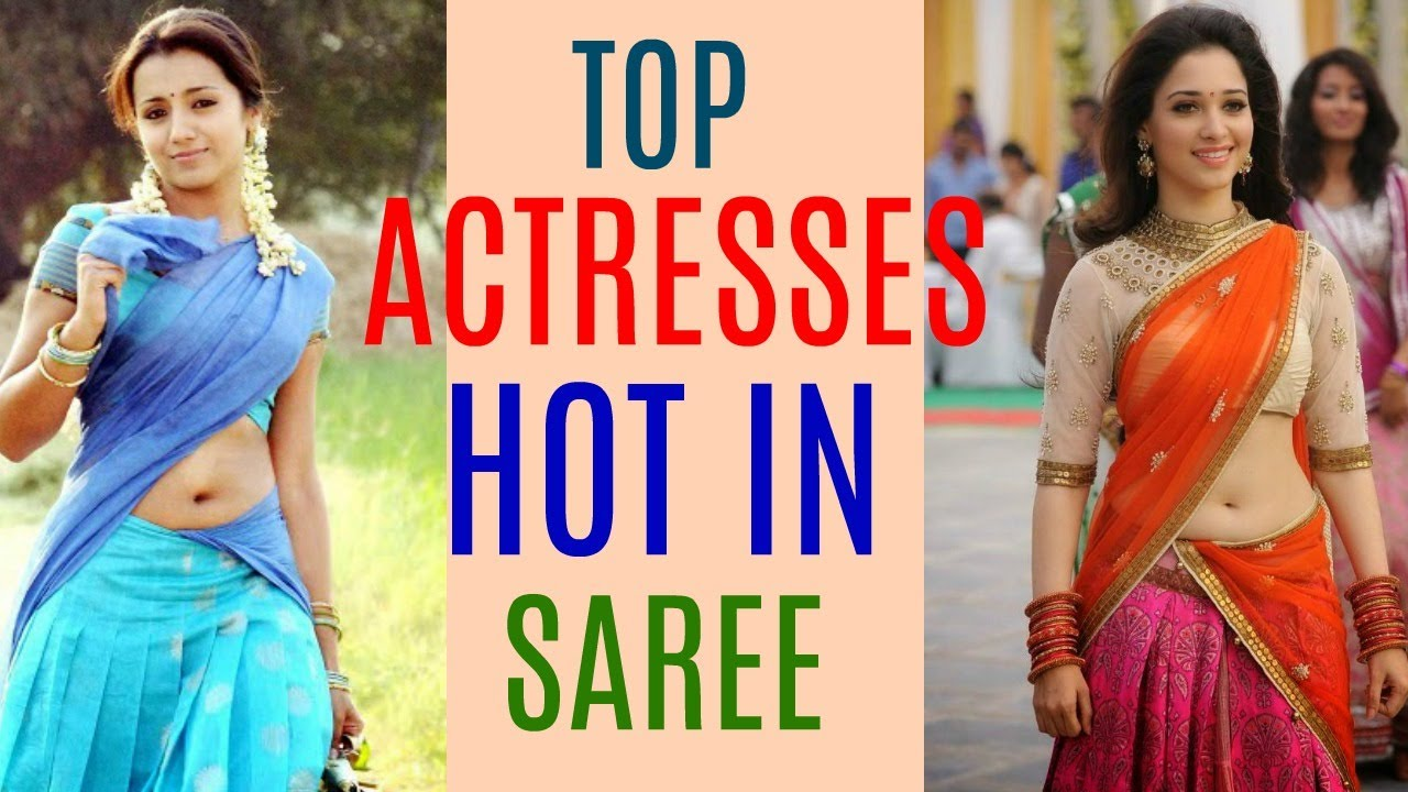 Hottest In Saree Top Beautiful South Indian Actress Youtube