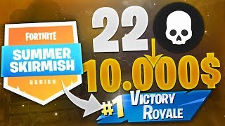 TOP 1 22 KILLS POUR 10 000 $ ! (FORTNITE SUMMER SKIRMISH SERIES)
