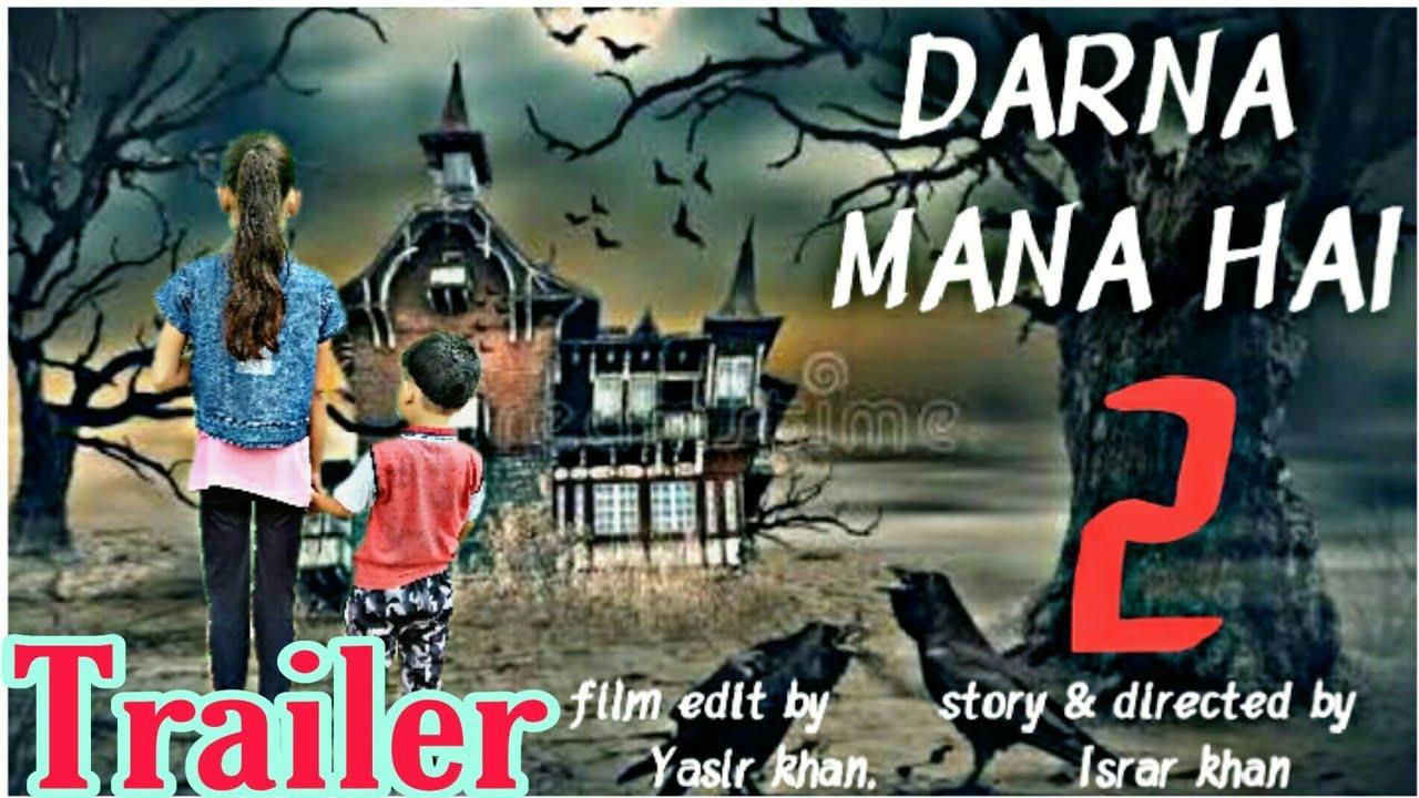 "DARNA MANA HAI 2 - Official Trailer 2020 ""Hindi Horror Movie"" || By Wrestle Centre"