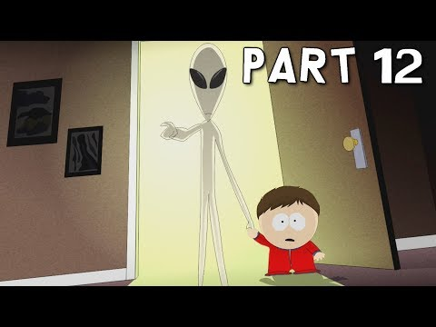 SOUTH PARK THE FRACTURED BUT WHOLE Walkthrough Gameplay Part 12 - Alien (PS4 Pro)