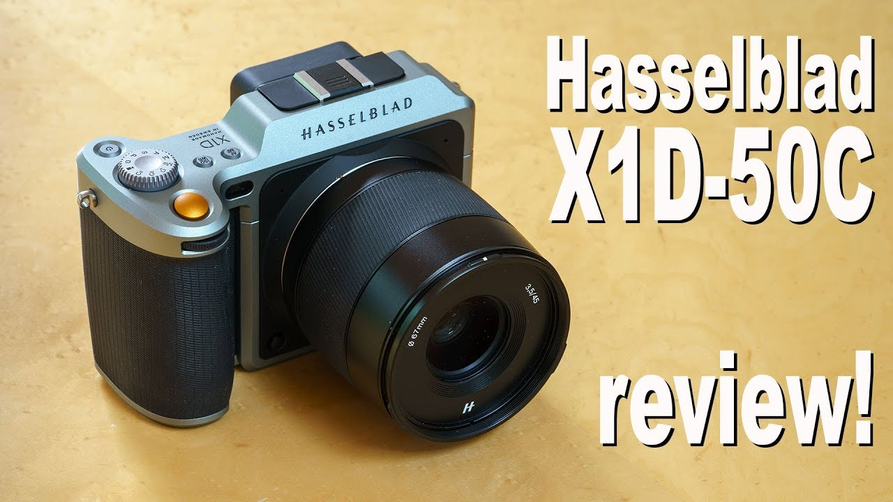 Hasselblad X1D 50c review - medium format mirrorless
