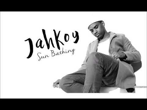 Jahkoy   Sun Bathing