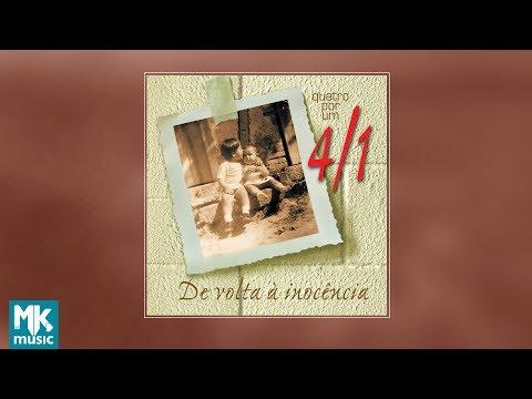 💿 Quatro Por Um - De Volta à Inocência (CD COMPLETO)