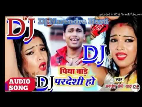 Hamar Saiya Ho Awadhesh Premi 2018 DJ Narendra Hi Tech Basti