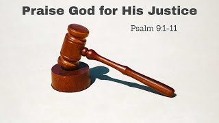 Praise God for His Justice