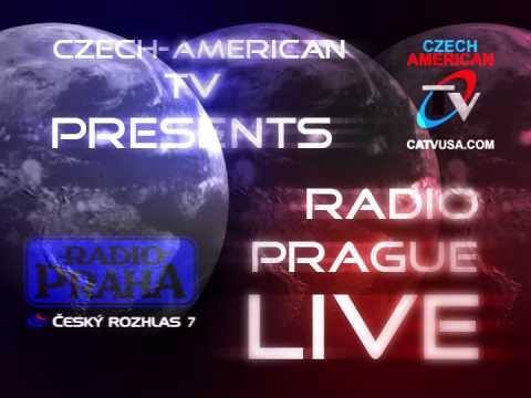 CZECH-AMERICAN TV PRESENTS RADIO PRAGUE LIVE