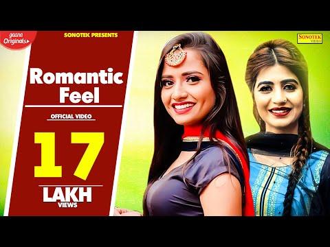 Romantic Feel  Sonika Singh  AP Rana BRo AG Real Dessi Team  Latest Haryanvi Songs Haryanavi 2018
