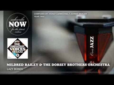 Mildred Bailey & The Dorsey Brothers Orchestra - Lazy Bones (1933)