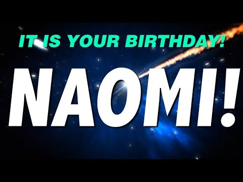 HAPPY BIRTHDAY NAOMI! This is your gift.