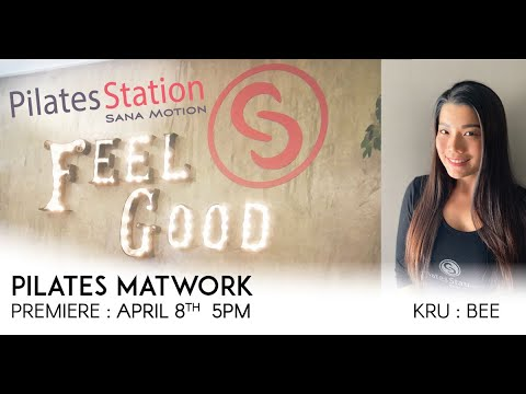 Pilates Matwork with Bee | PREMIERE : 8 April 2020 | 5PM