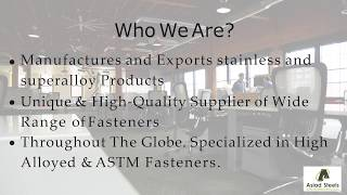 Asiad Steel - manufacturers, Supplier and exporters of high quality Stainless Steel  Fasteners