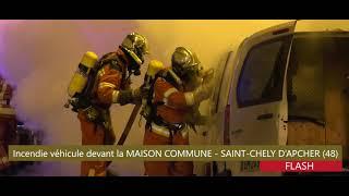Incendie véhicule - Intervention rapide des pompiers à Saint-Chély d'Apcher (48)
