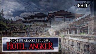 MISTERY HOTEL PALING ANGKER || HOTEL GHOST PALACE BEDUGUL || BALI DAY 4
