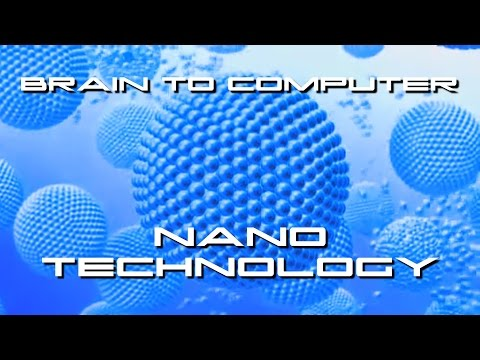 Nanotechnology Connects Your Brain To Your Computer - BTF