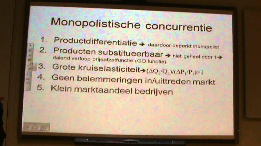Harry Westenberg Uitleg Monopolistische concurrentie 2011 ...