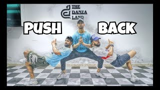 Ne-Yo, Bebe Rexha, Stefflon Don - PUSH BACK | Dance Choreography