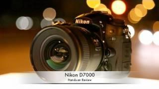 Nikon D7000 Hands-on Review