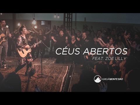 Igreja Monte Sião - Céus Abertos (feat. Zoe Lilly)