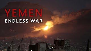 Йемен Бесконечная Война / Yemen Endless War / 2014-2019