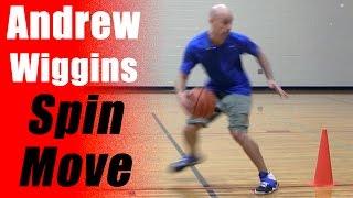 Andrew Wiggins Spin Move: Basketball Moves To Get Past Defenders | Snake