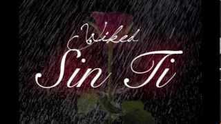 Sin ti - Wiked (Rap romántico 2015) thumbnail