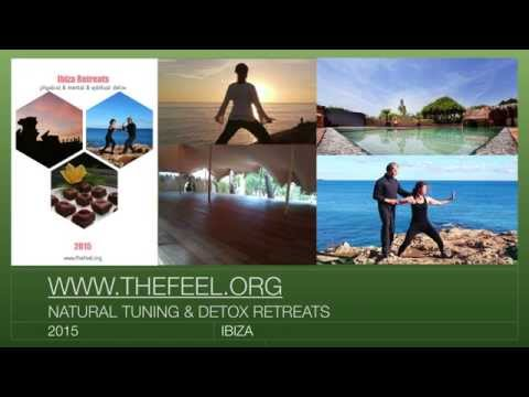 TheFeel Ibiza retreats Natural Tuning and Detox - www.thefeel.org