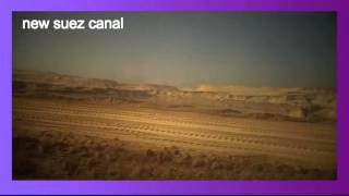 New Suez Canal archive drilling and dredging in the January 29, 2015